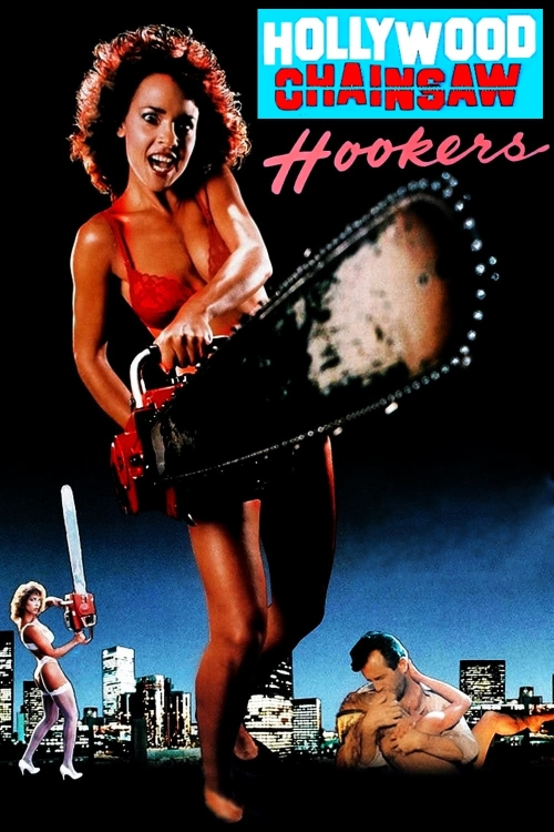 hollywood-chainsaw-hookers-b997be478e965549050bbe9fc76f0f19